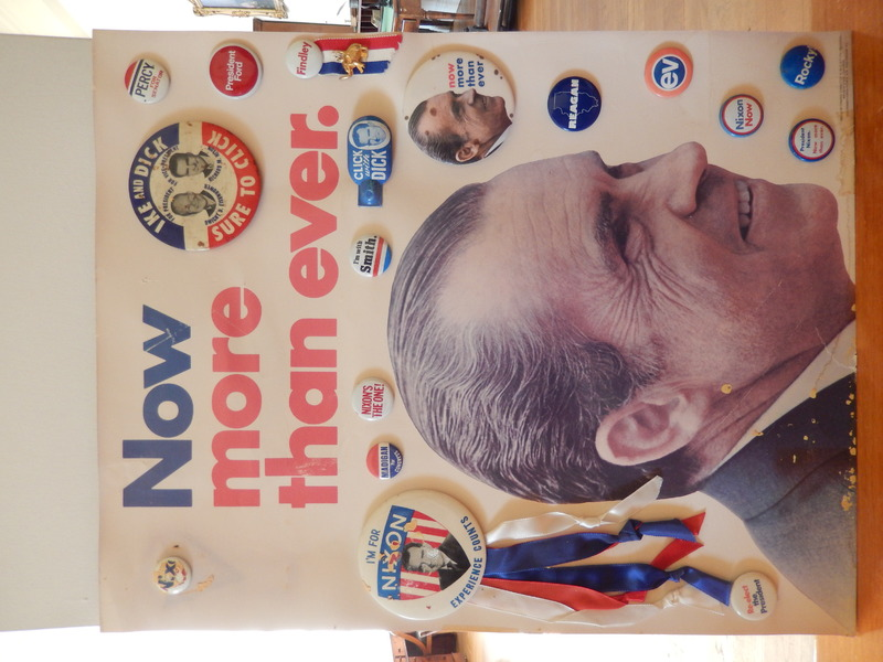 Nixon Poster for 1972 Presidential Election and Political Buttons