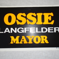 Ossie Langfelder Mayor Campaign Sign